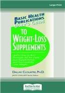 Cover Image: User's Guide to Weight-Loss Supplements (Large Print)