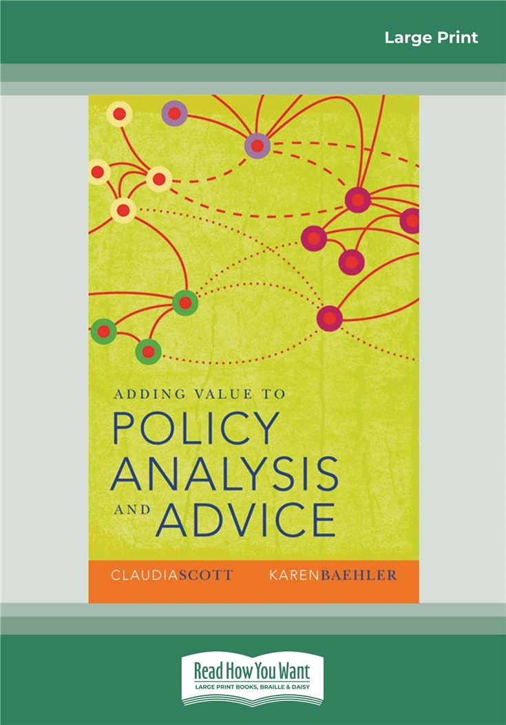 Adding Value to Policy Analysis