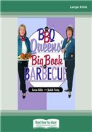 Cover Image: The Bbq Queens' Big Book Of Barbecue (Large Print)