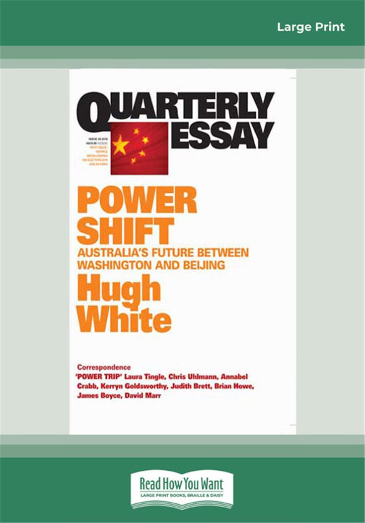 Quarterly Essay Issue 39: Power Shift