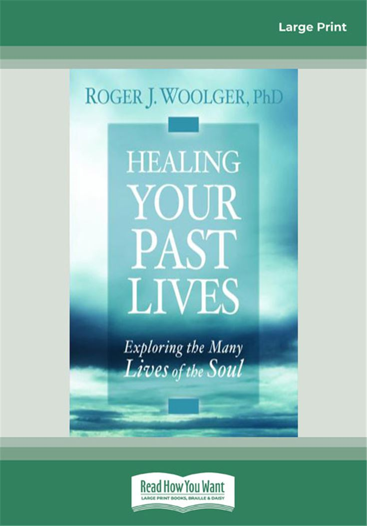 Healing Your Past Lives