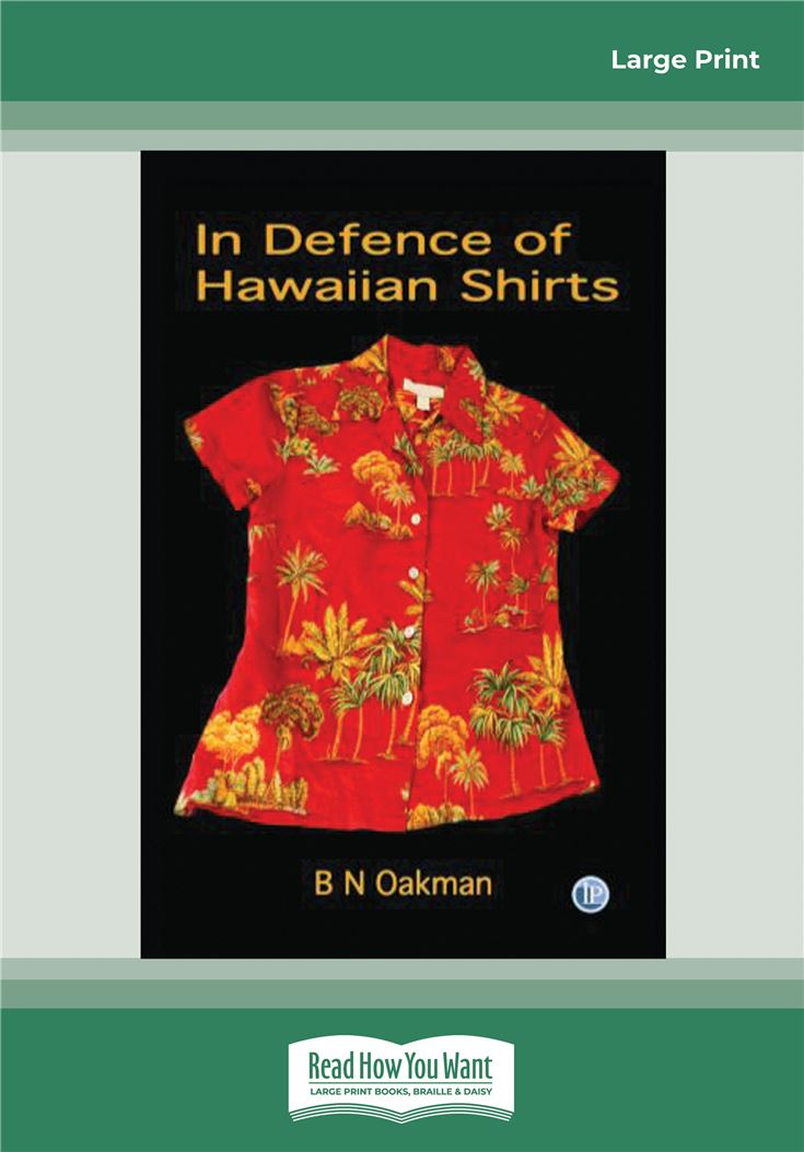 In Defence of Hawaiian Shirts