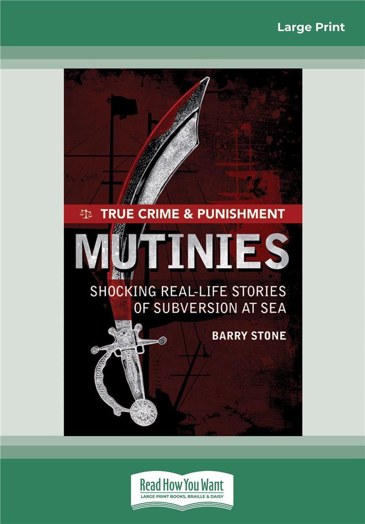 True Crime and Punishment: Mutinies