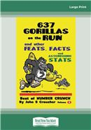 637 Gorillas on the Run and other feats, facts and fascinating stats