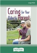 Cover Image: Caring For your Elderly Parent (Large Print)
