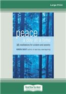 Cover Image: Peace a Day at a Time (Large Print)