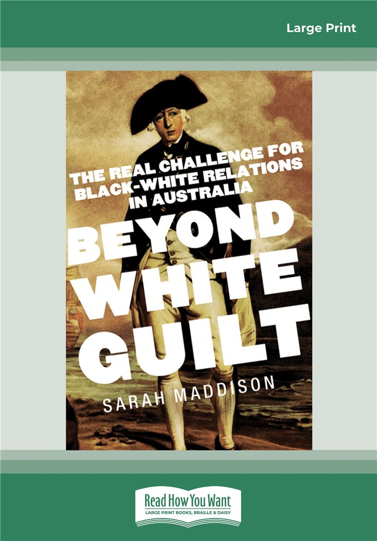 Beyond White Guilt