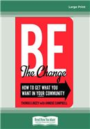 Cover Image: Be the Change (Large Print)