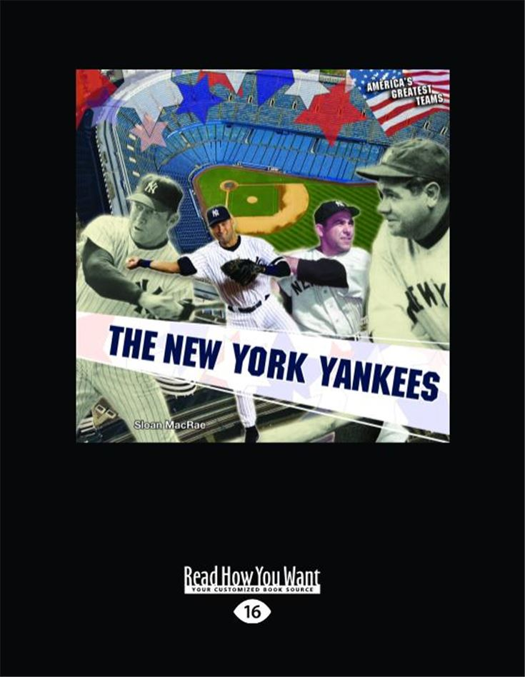The New York Yankees (America's Greatest Teams)