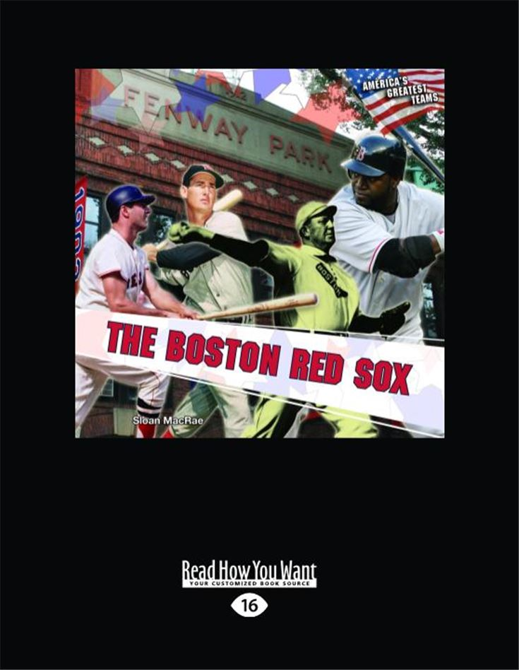 The Boston Red Sox (America's Greatest Teams)
