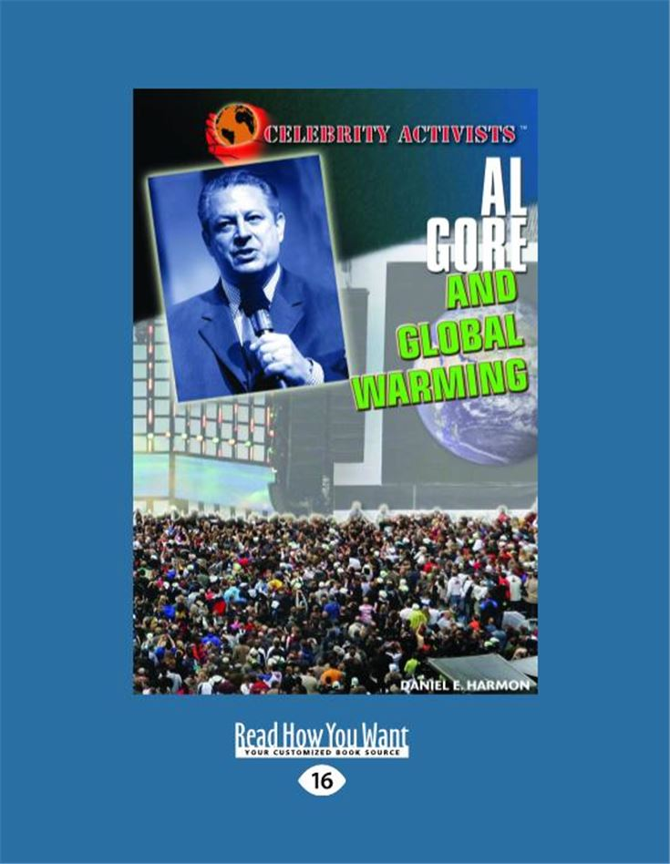 Al Gore and Global Warming (Celebrity Activists)