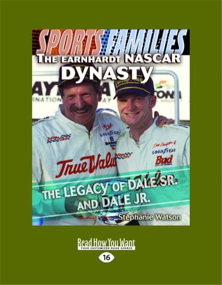 The Earnhardt NASCAR Dynasty
