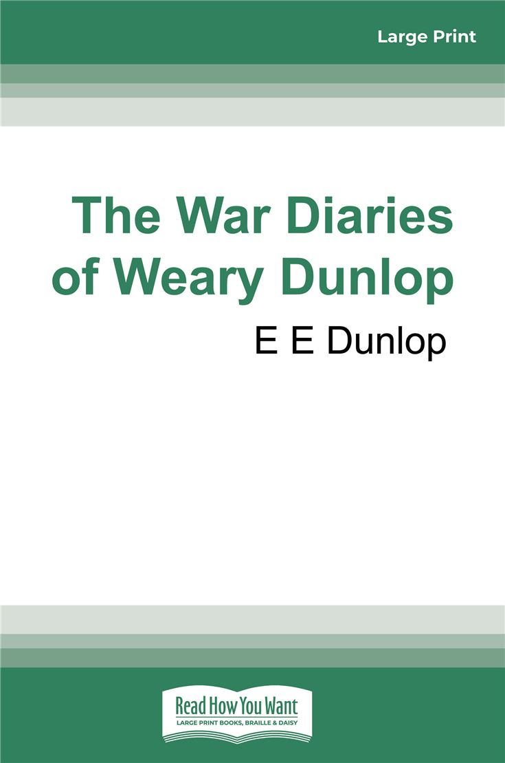 The War Diaries of Weary Dunlop