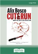 Cover Image: Cut and Run (Large Print)