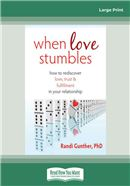 Cover Image: When Love Stumbles (Large Print)