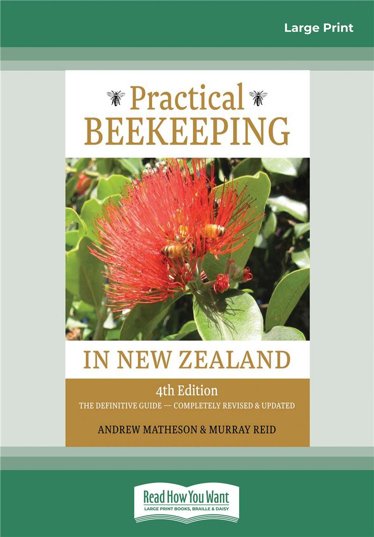 Practical Beekeeping in New Zealand (4th edition)