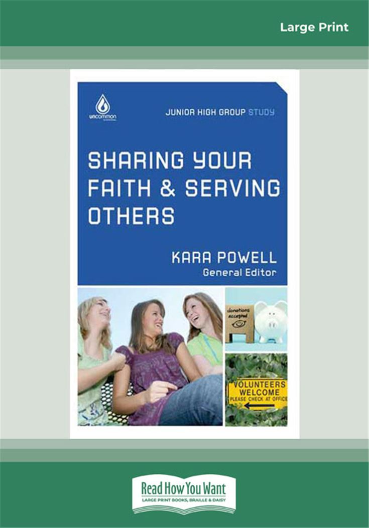 Sharing Your Faith and Serving Others: Junior High Study Group (Uncommon)