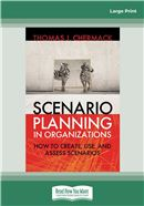 Cover Image: Scenario Planning in Organizations (Large Print)