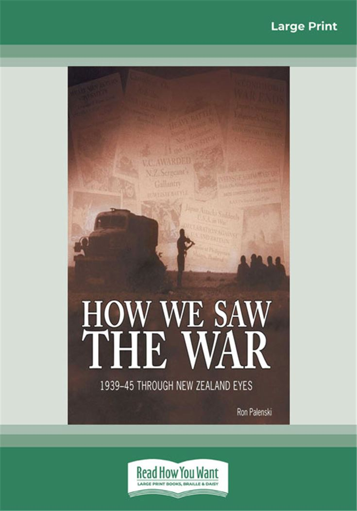 How We Saw the War