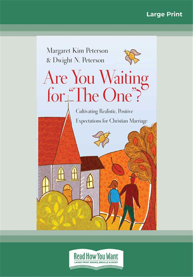 Are You Waiting for ''The One''?