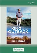Cover Image: King of the Outback (Large Print)