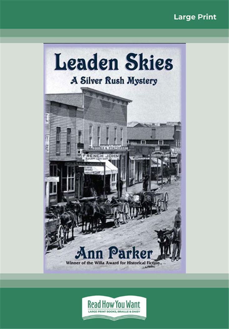 Leaden Skies (Silver Rush Mysteries)