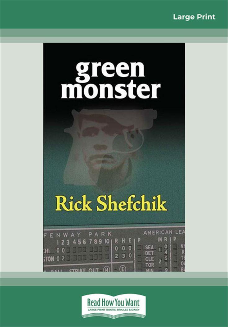 Green Monster (Sam Skarda Mysteries (Hardcover))