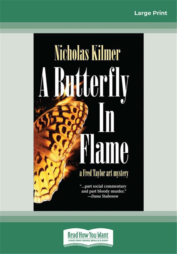 A Butterfly in Flame: