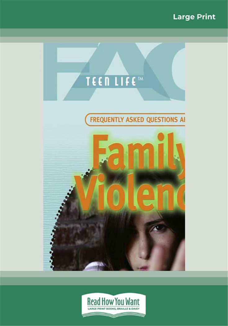 Frequently Asked Questions About Family Violence