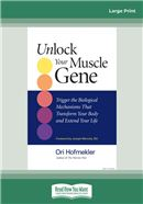 Cover Image: Unlock Your Muscle Gene: (Large Print)