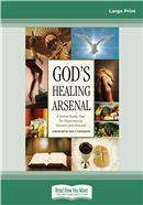 Cover Image: God's Healing Arsenal: (Large Print)