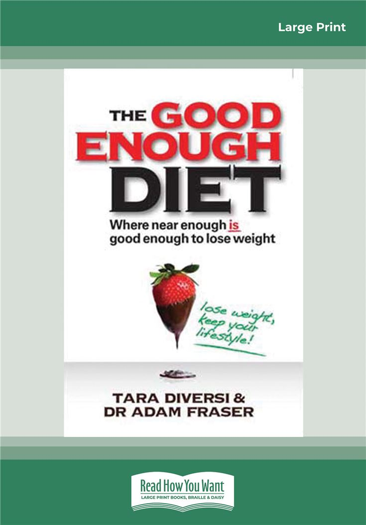 The Good Enough Diet: