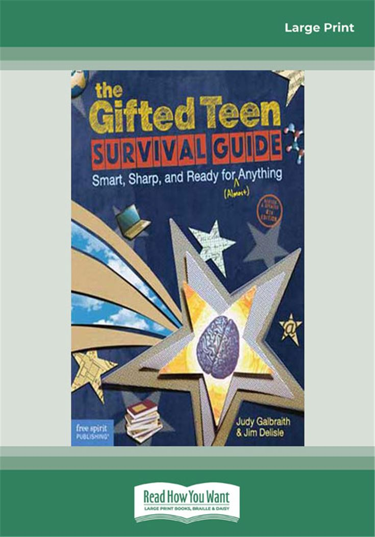 The Gifted Teen Survival Guide: