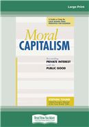 Cover Image: Moral Capitalism (Large Print)