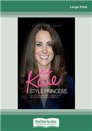 Cover Image: Kate Style Princess (Large Print)