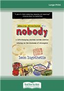 Cover Image: Amazing Adventures of a Nobody (Large Print)