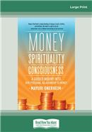 Money, Spirituality, Consciousness