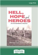 Cover Image: Hell, Hope and Heroes (Large Print)