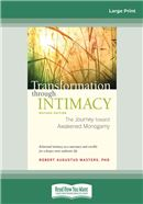 Cover Image: Transformation Through Intimacy, Revised Edition (Large Print)
