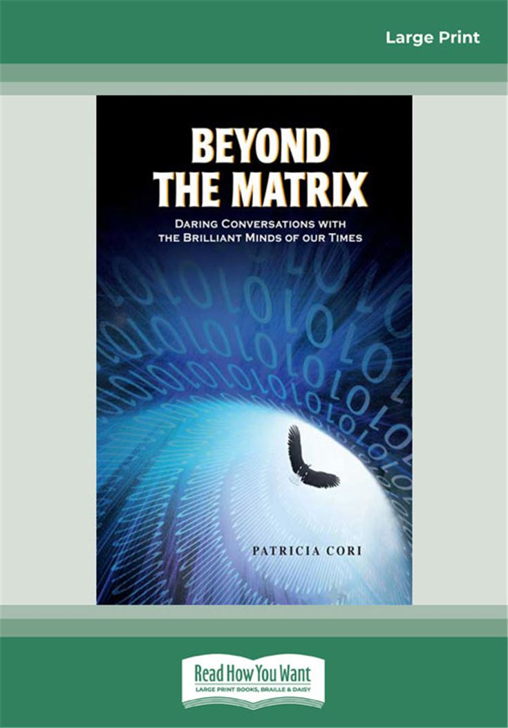 Beyond the Matrix