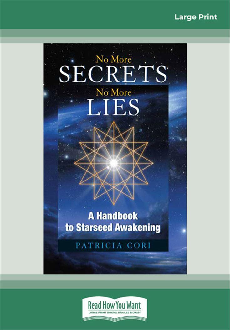 No More Secrets, No More Lies