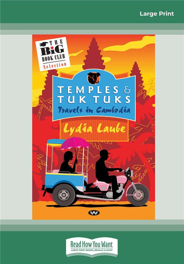 Temples and Tuk Tuks