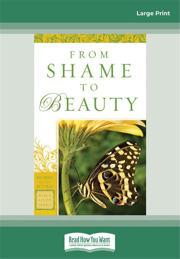 From Shame to Beauty