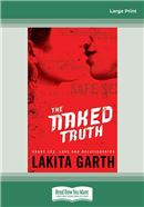 Cover Image: The Naked Truth (Large Print)