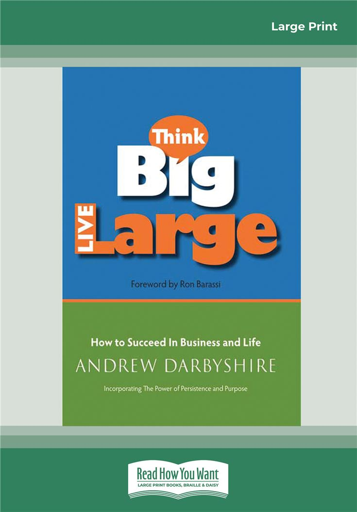 Think Big, Live Large