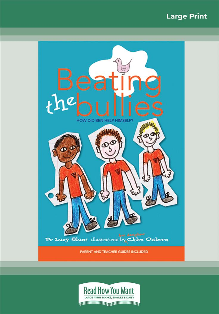 Beating the Bullies