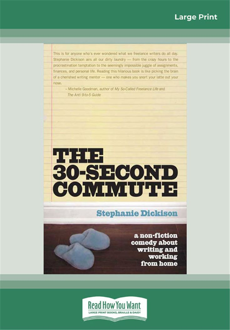 The 30-Second Commute