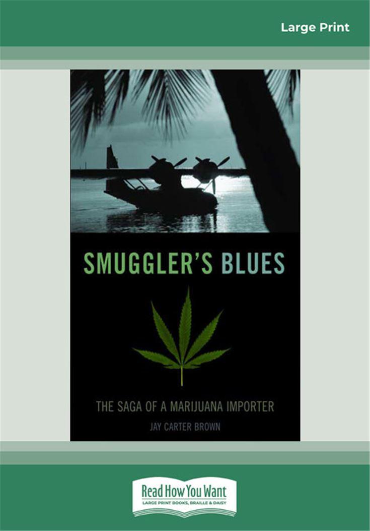 Smuggler's Blues