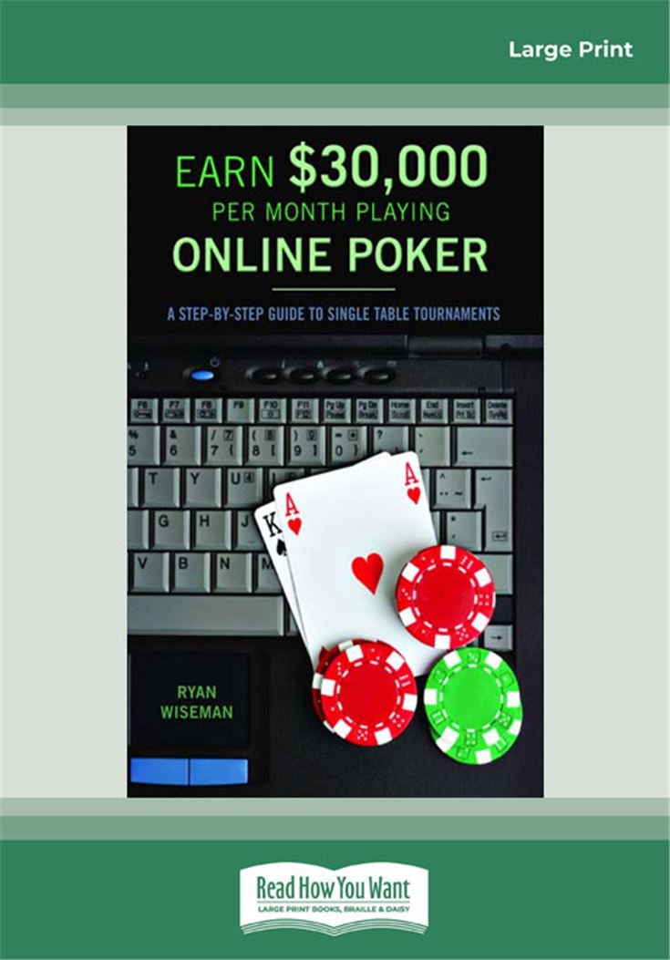 How to Earn $30,000 A Month Playing Online Poker