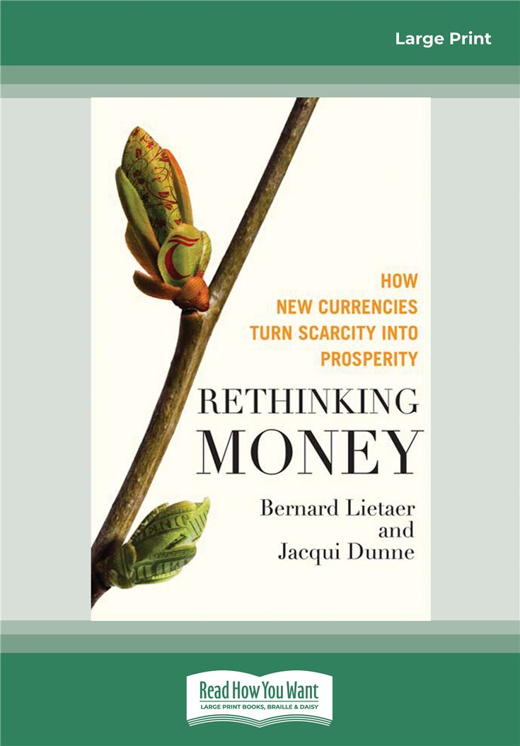 Rethinking Money